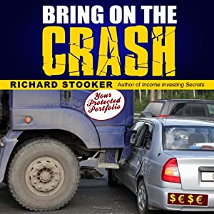 Bring on the Crash!: A 3-Step Practical Survival Guide Audiobook
