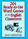 img - for 201 Ready-to-Use Word Games for the English Classroom (J-B Ed: Ready-to-Use Activities) book / textbook / text book