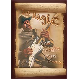 Just Magic: The Magic Slim Story