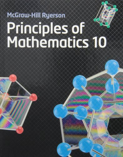 Principles of Mathematics 10: Written by Barbara Canton, 2007 Edition, (Canadian) Publisher: McGraw-Hill Ryerson School [Hardcover]