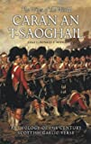Caran An-t-saoghail (The Wiles of the World): An Anthology of Nineteenth-century Gaelic Verse