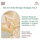 Baroque Trumpet (The Art Of The), Vol. 3