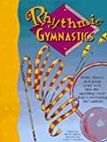 Rhythmic Gymnastics (Books and Stuff Series)