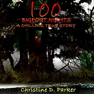 100 Bigfoot Nights Audiobook
