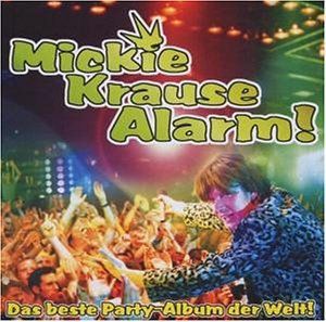 Mickie Krause - Krause Alarm - Zortam Music
