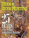 25 Years of Deer  &  Deer Hunting
