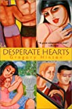 Desperate Hearts (0758201737) by Gregory Hinton