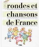 Rondes et Chansons de France