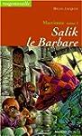Mattim�o, N�  1 : Salik le barbare