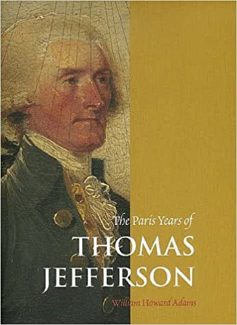 The Paris Years of Thomas Jefferson
