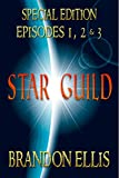 img - for Star Guild: Episodes 1, 2 & 3 (Star Guild Saga) book / textbook / text book