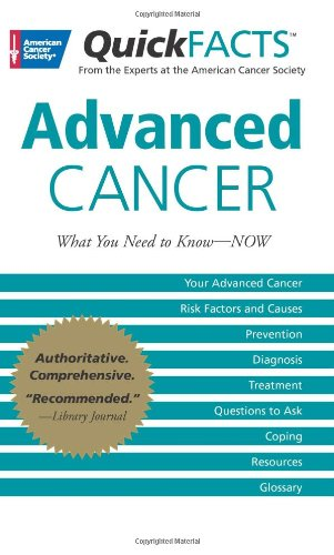 Quick Facts On Advanced Cancer