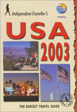 Independent Travellers USA 2003: The Budget Travel