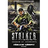 "Stalker - Shadow of Chernobyl, Band 6: T�dliche S�mpfevon ""Aleksej Kalugin"""