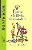 Acquista Charlie y la Fabrica De Chocolate / Charlie and the Chocolate Factory