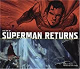 The Art of Superman Returns (0811853446) by Daniel Wallace