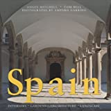 img - for Spain: Interiors * Gardens * Architecture * Landscape book / textbook / text book