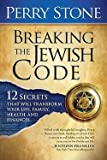 img - for Breaking the Jewish Code : Twelve Secrets That Will Transform Your Life, Family, Health, and Finances (Hardcover)--by Perry Stone [2009 Edition] book / textbook / text book