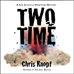 Two Time (       UNABRIDGED) by Chris Knopf Narrated by Stefan Rudnicki