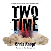 Two Time | [Chris Knopf]
