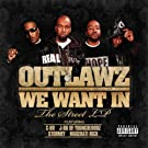 We Want In [Explicit]