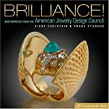 Brilliance! Masterpieces from The American Jewelry Design Council (Lark Jewelry Book) ~ Cindy Edelstein