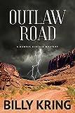 Outlaw Road (A Hunter Kincaid Mystery Book 2)