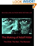 The Making of Adolf Hitler: The Child...