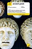 Teach Yourself Ancient Greek (Teach Yourself Complete Courses) (034086785X) by Betts, Gavin