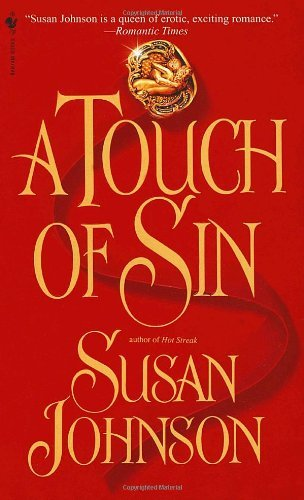 A Touch of Sin by Susan Johnson (1999-03-02)