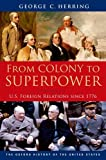 img - for From Colony to Superpower: U.S. Foreign Relations since 1776 (Oxford History of the United States) book / textbook / text book