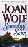 Someday Soon (0446606944) by Wolf, Joan