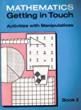 img - for Activities With Manipulatives (Mathematics: Getting in Touch, Book 2) book / textbook / text book