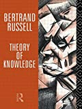 Theory of Knowledge: The 1913 Manuscript (Collected Papers of Bertrand Russell)