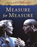 Measure for Measure (Oxford School Shakespeare) (0198320108) by William Shakespeare