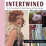Intertwined (Handspun Revolution) ~ Lexi Boeger