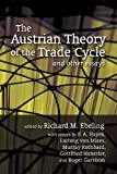img - for By Richard Ebeling Austrian Theory of the Trade Cycle and Other Essays book / textbook / text book