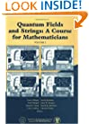 Quantum Fields and Strings: A Course for Mathematicians (Volume 2)
