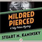 Mildred Pierced: The Toby Peters Mysteries, Book 23 | Stuart M. Kaminsky