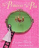 The Princess and the Pea: In Miniature. Lauren Child (014150014X) by Child, Lauren
