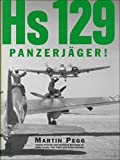 img - for Hs 129 Panzerjager! book / textbook / text book
