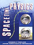 Spacetime Physics: Introduction to Special Relativity (0716723271) by Taylor, Edwin F.