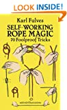 Self-working Rope Magic (Dover Magic Books)