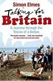 img - for Talking for Britain: A Journey Through the Voices of a Nation book / textbook / text book