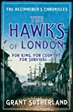 img - for The Hawks of London (The Decipherer's Chronicles) book / textbook / text book