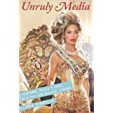 Unruly Media: YouTube, Music Video, and the New Digital Cinema