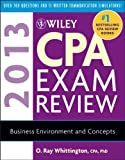 img - for Wiley CPA Exam Review 2013, Business Environment and Concepts (Wiley CPA Examination Review: Business Environment & Concepts) book / textbook / text book
