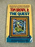 The Quest (0425153819) by Brown, Tom
