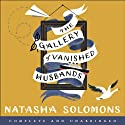 The Gallery of Vanished Husbands Audiobook by Natasha Solomon Narrated by Karen Cass