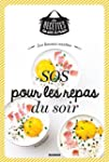 Les bonnes recettes SOS pour les repa...